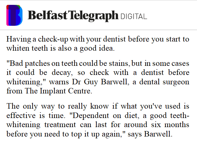 Belfast Telegraph with Guy Barwell quote on Teeth Whitening posted on Instagram, Facebook and Twitter